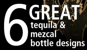 6 great tequila and mezcal bottle designs