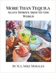 More Than Tequila - Agave spirits around the world