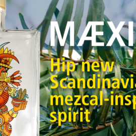 Mæxiko - mezcal inspired spirit from Scandinavia