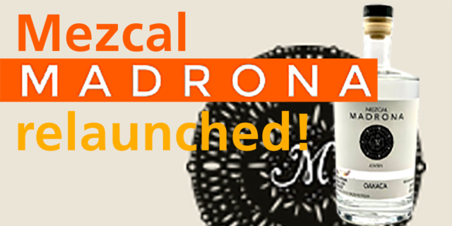 Mezcal Madrona relaunched